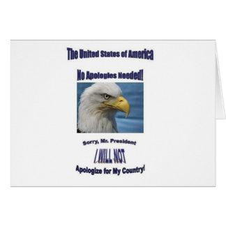 USA keine Entschuldigungen Grußkarte