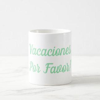 Vacaciones Por Bevorzugungs-Tasse Kaffeetasse