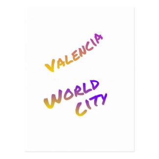 Valencia-Weltstadt, bunte Textkunst Postkarte