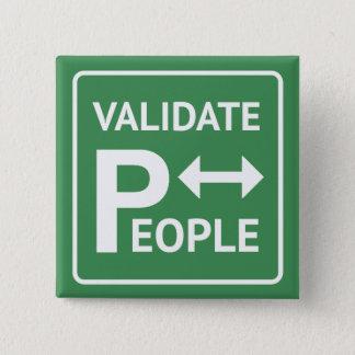 Validieren Sie Therapie des Leute ~ Quadratischer Button 5,1 Cm