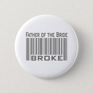Vater der Braut brach Runder Button 5,7 Cm