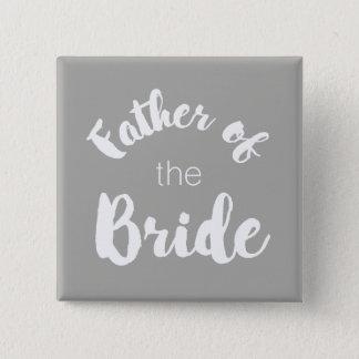 Vater des Braut-Knopfes - kundenspezifische Quadratischer Button 5,1 Cm