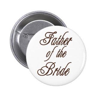 Vater des Braut-noblen Brauns Runder Button 5,1 Cm