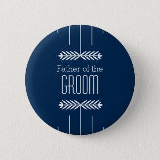Vater des Bräutigam-Knopfes - wählen Sie Ihre Runder Button 5,1 Cm