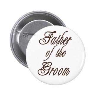 Vater des Bräutigam-noblen Brauns Runder Button 5,7 Cm