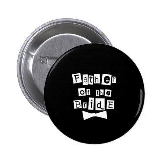 Vater von Braut-Weiß auf Schwarzem Runder Button 5,1 Cm