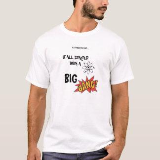 Vaterschaft…. T-Shirt