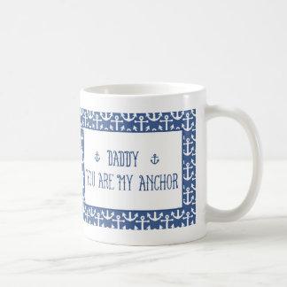 Vati-Sie sind mein Anker Kaffeetasse