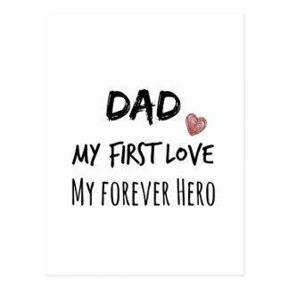 Vati-Zitat: Meine erste Liebe, mein Forever-Held Postkarte