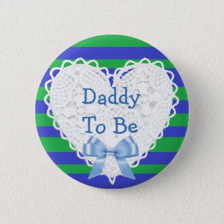 Vati, zum grüner u. blauer Spitzen- Runder Button 5,1 Cm