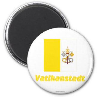 Vatikanstadt Flagge MIT Namen Kühlschrankmagnete