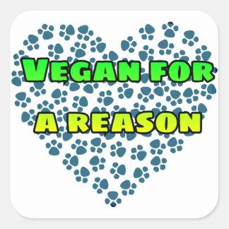 Vegan aus einem Grund Quadratischer Aufkleber