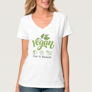 Vegan für einen Grund V-Hals T - Shirt