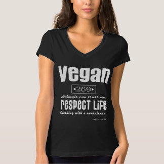 VEGAN - RESPECT LIFE - 02w T-Shirt