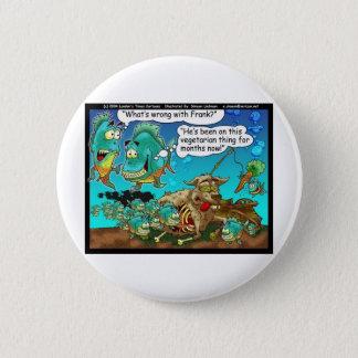 Vegane Pirahanas lustige Offbeat Cartoon-Geschenke Runder Button 5,7 Cm