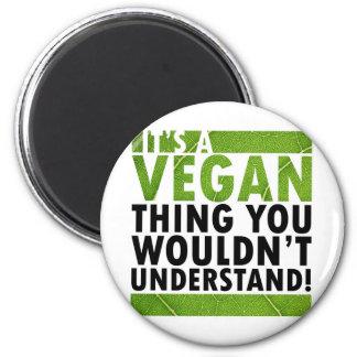 Vegane Sache Magnets