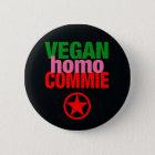 Veganer Homocommie-Knopf Runder Button 5,1 Cm