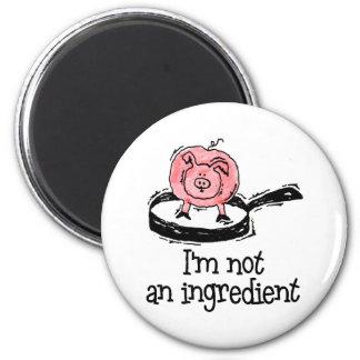 Veganer/vegetarischer Magnet Magnete