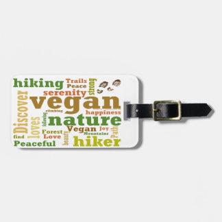 Veganer Wanderer, der Wort-Wolke wandert Gepäckanhänger
