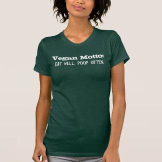 Veganes Motto: Essen Sie gut, kacken Sie häufig T-Shirt