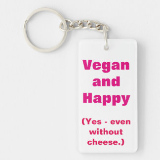 Veganes und glückliches Rechteck (doppelseitiges) Beidseitiger Rechteckiger Acryl Schlüsselanhänger