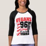 Vegans retten Leben veganen T - Shirt