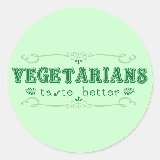 Vegetarischer Geschmack-Aufkleber Runder Aufkleber