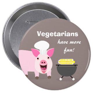 Vegetarischer Schwein-Knopf Runder Button 10,2 Cm