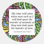 Vegetarisches Zitat Leonardo da Vincis Runder Aufkleber