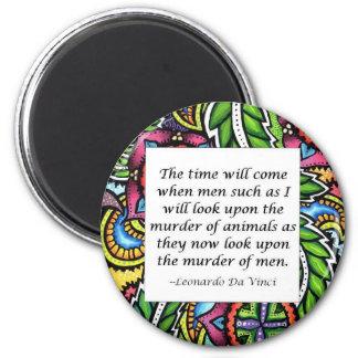 Vegetarisches Zitat Leonardo da Vincis Runder Magnet 5,7 Cm