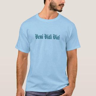 "Veni Vidi Vici - ""ich kam, ich sah, ich eroberte "" T-Shirt"