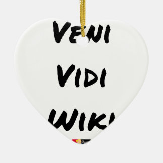 VENI VIDI WIKI - Wortspiele - Francois Ville Keramik Ornament