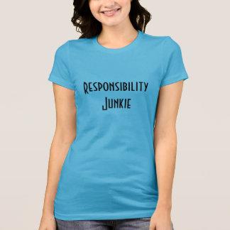 Verantwortungs-Junkie-T - Shirt für Freiwillige