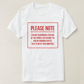 Verantwortungs-Verzicht-lustiger Kaffee T-Shirt