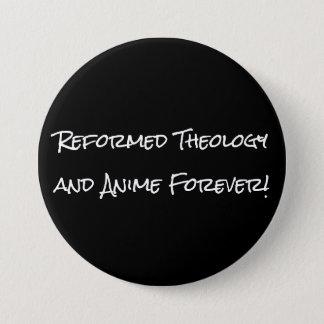 Verbesserte Theologie und Anime für immer! Knopf Runder Button 7,6 Cm