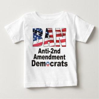 VERBOT Antizweites Änderungs-Demokrat-Baby T Baby T-shirt