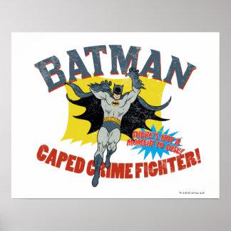 Verbrechen-Kämpfer Batmans Caped Posterdrucke