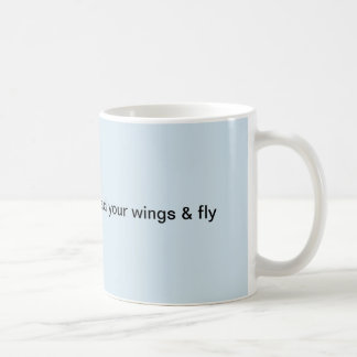 Verbreiten Sie Ihre Flügel und fliegen Sie Kaffeetasse
