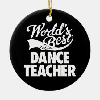 Verdoppeln-Versah bester der Tanz-Lehrer der Welt Keramik Ornament