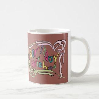 Verdrehte Geburtstags-Wünsche Kaffeetasse