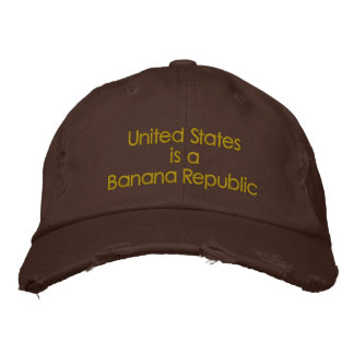 Vereinigte Staaten sind eine Bananenrepublik Bestickte Baseballkappe
