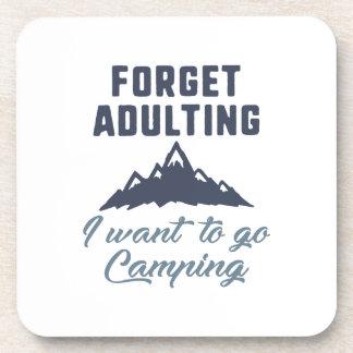 Vergessen Sie Adulting Camping Getränkeuntersetzer