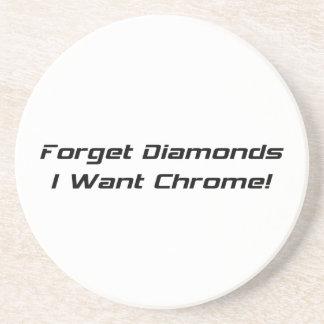 Vergessen Sie Diamanten, die ich Chrom will Sandstein Untersetzer
