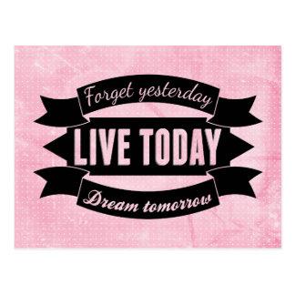 Vergessen Sie gestern, leben Sie heute, Traum Postkarten