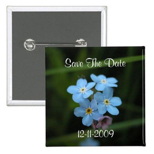 Vergessen Sie mich nicht Blumen-Save the Date quad Anstecknadelbutton