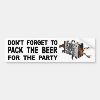 Vergessen Sie nicht, das Bier für das Party zu Autoaufkleber