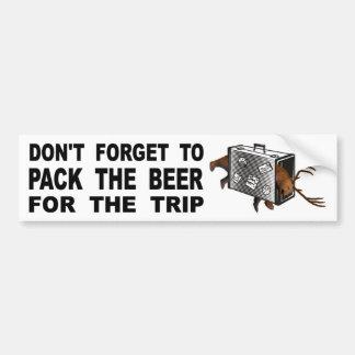 Vergessen Sie nicht, das Bier für die Reise zu Autoaufkleber