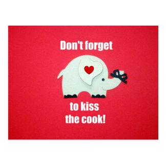 Vergessen Sie nicht, den Koch zu küssen! Postkarte