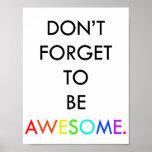 Vergessen Sie nicht, fantastisches Plakat zu sein