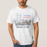 VERGESSEN Sie NIE (11. September 2001) T-shirt